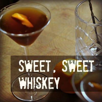 MTP – 06 -Sweet, Sweet Whiskey