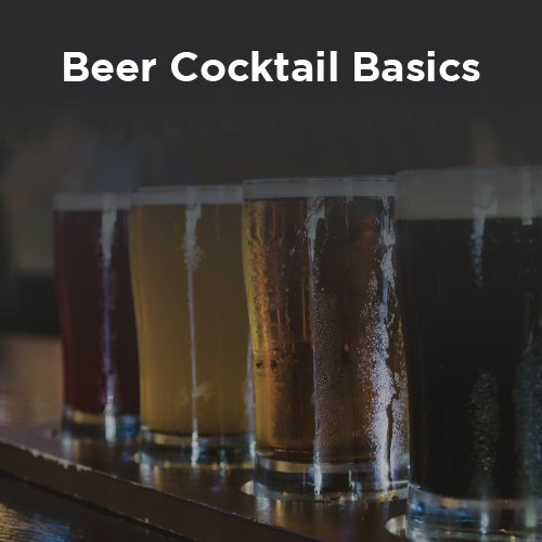 Beer Cocktail Basics with Chris Krause