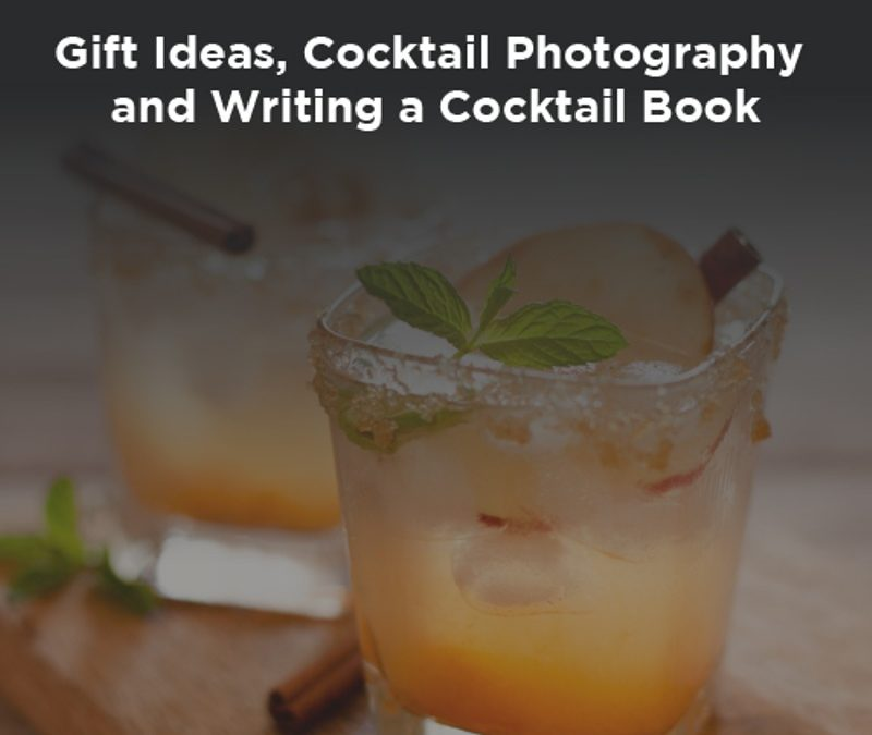 Gift Ideas, Cocktail Photography and Writing a Cocktail Book: an Interview with Natalie Migliarini from Beautiful Booze.
