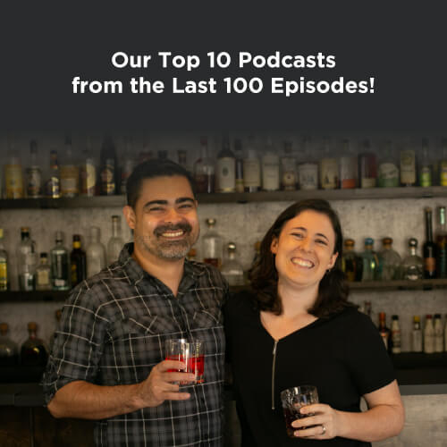 Our Top 10 Podcasts from the Last 100 Episodes